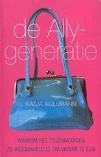De Ally-generatie - Katja Kullmann, Uta Anderson (ISBN 9789038913766)