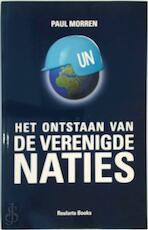 Het ontstaan van de Verenigde Naties - Paul Morren (ISBN 9789054665472)