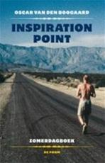 Inspiration point - Oscar van den Boogaard (ISBN 9789068019568)