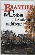 Deel 44 - De Cock en het roodzijden nachthemd - A.c. Baantjer (ISBN 9789026108327)