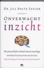 Onverwacht inzicht - Jill Bolte Taylor (ISBN 9789021539256)