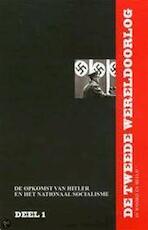 WO II in Woord en Beeld / 1 De opkomst van Hitler en het nationaal Socialisme + DVD - Unknown (ISBN 9789085108610)
