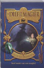 De dief en de magiër / Boek 1 - Sarah Prineas (ISBN 9789025743468)