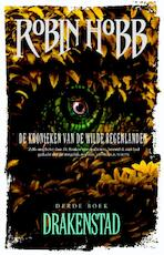 De Kronieken van de Wilde Regenlanden 3 - Drakenstad - Robin. Hobb, Robin Hobb (ISBN 9789024563128)