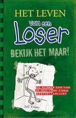 Het leven van een Loser 3 - Bekijk het maar! - Jeff Kinney (ISBN 9789026195396)