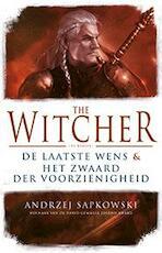 The Witcher De laatste wens en het zwaard der voorzienigheid