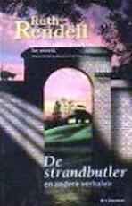 De strandbutler en andere verhalen - Ruth Rendell, Hugo Kuipers (ISBN 9789027473738)