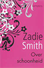 Over schoonheid - Zadie Smith (ISBN 9789044610444)