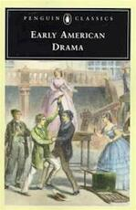 Early American Drama - Unknown (ISBN 9780140435887)