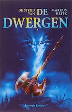 De Strijd van de Dwergen - Markus Heitz (ISBN 9789024522163)