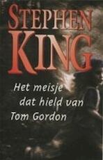 Het meisje dat hield van Tom Gordon - Stephen King (ISBN 9789024536443)