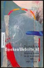 Steffie Steek in de klauwen van het leven - Dubravka Ugrešić, Tom Eekman (ISBN 9789050931342)