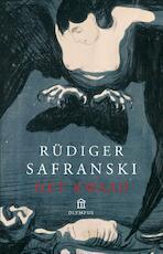 het kwaad - Rüdiger Safranski (ISBN 9789046700433)