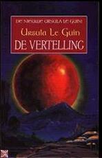 De vertelling - Ursula Le Guin, Annemarie van Ewyck (ISBN 9789029066518)