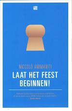 Laat het feest beginnen - Niccolo Ammaniti (ISBN 9789048811168)