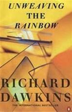 Unweaving the rainbow - Richard Dawkins (ISBN 9780140264081)
