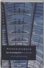 Het kristalpaleis - Peter Sloterdijk, Peter Sloterdijk (ISBN 9789085061274)