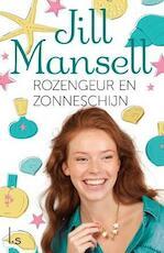 Rozengeur en zonneschijn - Jill Mansell (ISBN 9789021808772)