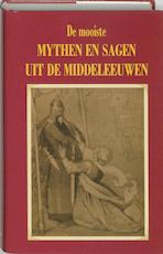 De mooiste mythen en sagen uit de middeleeuwen - Hans P. Keizer (ISBN 9789055133246)