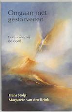 Omgaan met gestorvenen - Hans Stolp, Margarete van den Brink (ISBN 9789020282177)