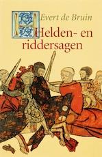 Helden- en Riddersagen - E. de Bruin, Ellen de Bruin (ISBN 9789025109912)