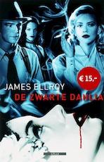 De Zwarte dahlia - James Ellroy (ISBN 9789045013237)