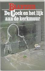 De Cock en het lijk aan de kerkmuur - Albert Cornelis Baantjer, Appie Baantjer (ISBN 9789026101540)