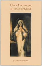 Maria Magdalena en haar evangelie - Jacob Slavenburg (ISBN 9789020282917)