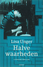 Halve waarheden - Lisa Unger (ISBN 9789058314574)