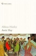 Antic Hay - Aldous Huxley (ISBN 9780099458180)