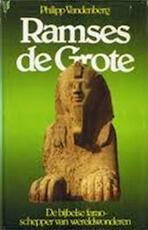 Ramses de Grote - Philipp Vandenberg, M.W. Blok (ISBN 9789022402580)