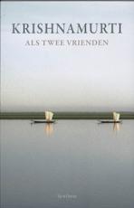 Als twee vrienden - Krishnamurti, Jiddu Krishnamurti (ISBN 9789062710768)