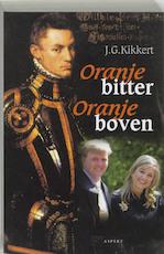 Oranje bitter Oranje boven - J.G. Kikkert (ISBN 9789059110021)