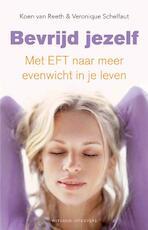 Bevrijd jezelf - Koen Van Reeth, Veronique Schelfaut (ISBN 9789490382162)