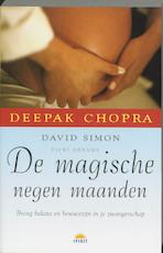 De magische negen maanden - D. Chopra, D. Simon, Vicki Abrams (ISBN 9789021543604)