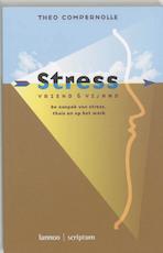 Stress, vriend en vijand
