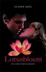 Lotusbloem - Alyson Noël (ISBN 9789021806839)