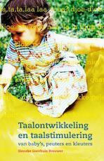 Taalontwikkeling en taalstimulering van baby's, peuters en kleuters