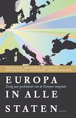 Europa in alle staten - Wim van Meurs, Robin de Bruin, Carla Hoetink, Karin van Leeuwen, Carlos Reijnen, Liesbeth van de Grift (ISBN 9789460041266)