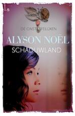 Schaduwland - Alyson Noel (ISBN 9789021808475)