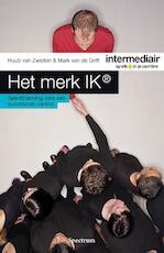 Het merk ik - Huub van Zwieten, Mark van de Grift (ISBN 9789000325900)