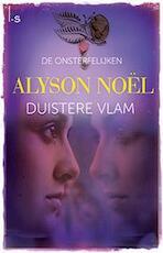 Duistere vlam - Alyson Noel (ISBN 9789021807492)