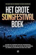 Het grote songfestival boek - Richard Van de Crommert, Dave Boomkens (ISBN 9789089756503)