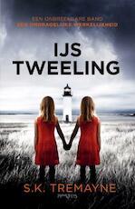 Ijstweeling - S.K. Tremayne (ISBN 9789044626490)