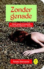 Zonder genade - Renate Dorrestein (ISBN 9789462371118)