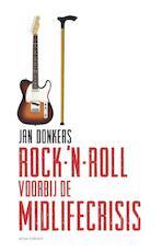 Rock-'n-roll voorbij de midlifecrisis - Jan Donkers (ISBN 9789045027869)