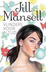 Vlinders voor altijd - Jill Mansell (ISBN 9789021807096)