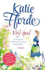 Vrij spel - Katie Fforde (ISBN 9789000332717)