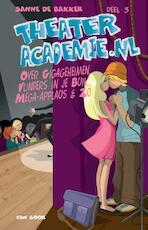 Theateracademie.nl / Deel 3 - Sanne de Bakker (ISBN 9789000326785)