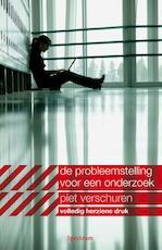 Probleemstelling voor een onderzoek - Piet Verschuren (ISBN 9789000319893)